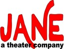 JANE a theater company